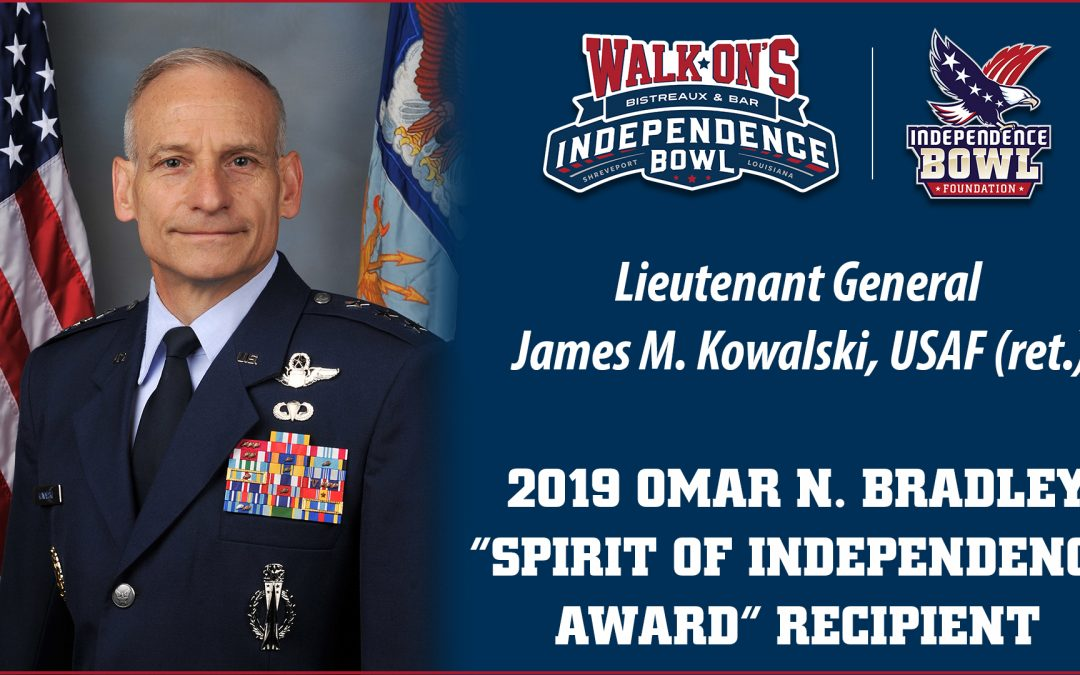 "Retired Lieutenant General James M. Kowalski Named 2019 Omar N. Bradley ""Spirit of Independence ""Award Recipient"